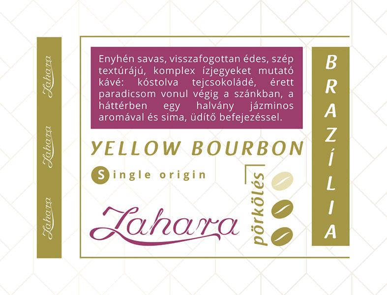 Zahara Brazília Yellow Bourbon single origin frissen pörkölt szemes kávé francia pörköléssel